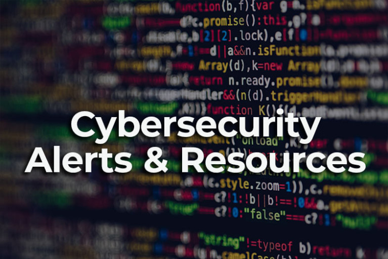 Cybersecurity Alerts & Resources